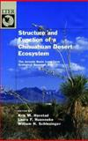 Structure and Function of a Chihuahuan Desert Ecosystem : The Jornada Basin Long-Term Ecological Research Site, , 019511776X