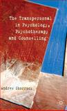 The Transpersonal in Psychology, Psychotherapy and Counselling, Shorrock, Andrew, 0230517765