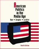 American Politics in the Media Age 9780534167769