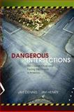 Dangerous Intersections, Jay Dennis and Jim Henry, 0805427767