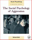 The Social Psychology of Aggression, Krahe, Barbara, 0863777767