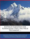 Kritisch Exegetischer Kommentar Über Das Neue Testament ..., Heinrich August Wilhelm Meyer and Gottlieb Lünemann, 1143537769