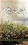 Mid-Summer in the Field of Springs, Marion Tabanor, 1438967764