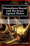 Prometheus Bound and the Seven Against Thebes, Aeschylus, 1482047764