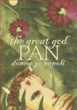 The Great God Pan, Donna Jo Napoli, 0385327773