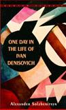 One Day in the Life of Ivan Denisovich, Alexander Solzhenitsyn, 0553247778