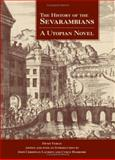 The History of the Sevarites or Sevarambi : A Utopian Novel, Veiras, Denis, 0791467775
