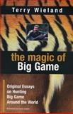 The Magic of Big Game, Terry Wieland, 0924357770