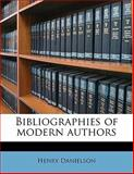 Bibliographies of Modern Authors, Henry Danielson, 1145647774