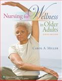 Nursing for Wellness in Older Adults, Miller, Carol A., 160547777X
