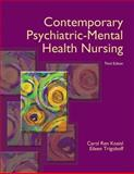 Contemporary Psychiatric-Mental Health Nursing, Kneisl, Carol Ren and Trigoboff, Eileen, 0132557770