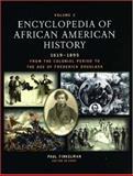Encyclopedia of African American History, 1619-1895 9780195167771