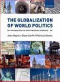 The Globalization of World Politics, , 0199297770