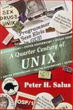 A Quarter Century of UNIX, Peter H. Salus, 0201547775