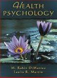 Health Psychology, DiMatteo, M. Robin and Martin, Leslie R., 0205297773