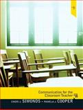 Communication for the Classroom Teacher, Cooper, Pamela J. and Simonds, Cheri J., 0205747779