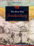 The Slave Ship Fredensborg, Svalesen, Leif, 0253337771