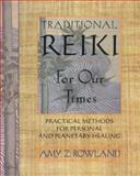 Traditional Reiki for Our Times, Amy Z. Rowland, 0892817771