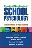 Practical Handbook of School Psychology : Effective Practices for the 21st Century, , 1462507778