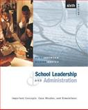 School Leadership and Administration : Important Concepts, Case Studies, and Simulations, Snowden, Petra A. and Gorton, Richard A., 0072397772
