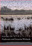 Ecology of Freshwater and Estuarine Wetlands, , 0520247779