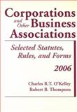 Corporations and Other Business Associations : Selected Statutes, Rules, and Forms, Thompson, Robert B., 0735557772