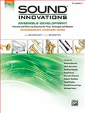Sound Innovations for Concert Band -- Ensemble Development, Alfred Publishing Staff, 073906777X