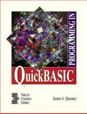 Programming in QuickBASIC, Quasney, James S., 0878357777
