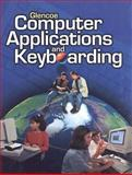 Glencoe Computer Applications and Keyboarding, McGraw-Hill, 0028137779