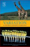 Variation : A Central Concept in Biology, , 0120887770