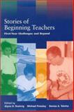 Stories of Beginning Teachers : First Year Challenges and Beyond, Denise A. Talotta, 0268017778