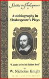Autobiography in Shakespeare's Plays 9780820437774