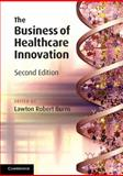 The Business of Healthcare Innovation, , 1107607779