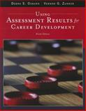 Using Assessment Results for Career Development, Osborn, Debra S. and Zunker, Vernon G., 1305397770
