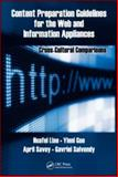 Content Preparation Guidelines for the Web and Information Appliances : Cross-Cultural Comparisons, Salvendy, Gavriel and Savoy, April, 142006777X