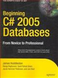 Beginning C# 2005 Databases, James Huddleston and Ranga Raghuram, 159059777X