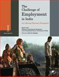 The Challenge of Employment in India : An Informal Economy Perspective - Report of the National Commission for Enterprises in the Unorganised Sector, Government of India, Sengupta, Arjun K., 8171887775