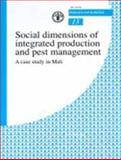 Social Dimensions of Integrated Production and Pest Management : A Case Study in Mali, Stemerding, Pieter and Musch, Arne, 9251047774