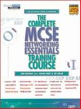 The Complete Mcse Networking Essentials Training Course, Keogh, Jim and Deep, John, 0130847771