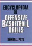 Encyclopedia of Defensive Basketball Drills, B. Page, 013275777X