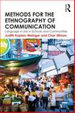 Methods for the Ethnography of Communication 1st Edition