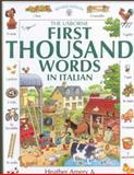 The First 1000 Words in Italian, Heather Amery, 0746037775