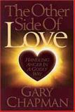 The Other Side of Love, Gary Chapman, 0802467776