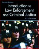 Introduction to Law Enforcement and Criminal Justice, Ortmeier, P. J., 0131137778
