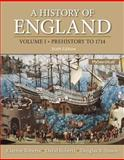 History of England, Volume 1, a (Prehistory To 1714), Roberts, Clayton and Roberts, David, 0205867774