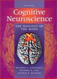 Cognitive Neuroscience : The Biology of the Mind, Gazzaniga, Michael S. and Ivry, Richard B., 0393977773
