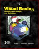 Microsoft Visual Basic 5 Complete Concepts and Techniques, Shelly, Gary B. and Cashman, Thomas J., 0789527774