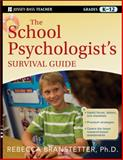 The School Psychologist's Survival Guide 1st Edition