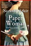 Paper Woman, Suzanne Adair, 1475047770