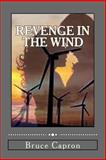 Revenge in the Wind, Bruce Capron, 1494927772